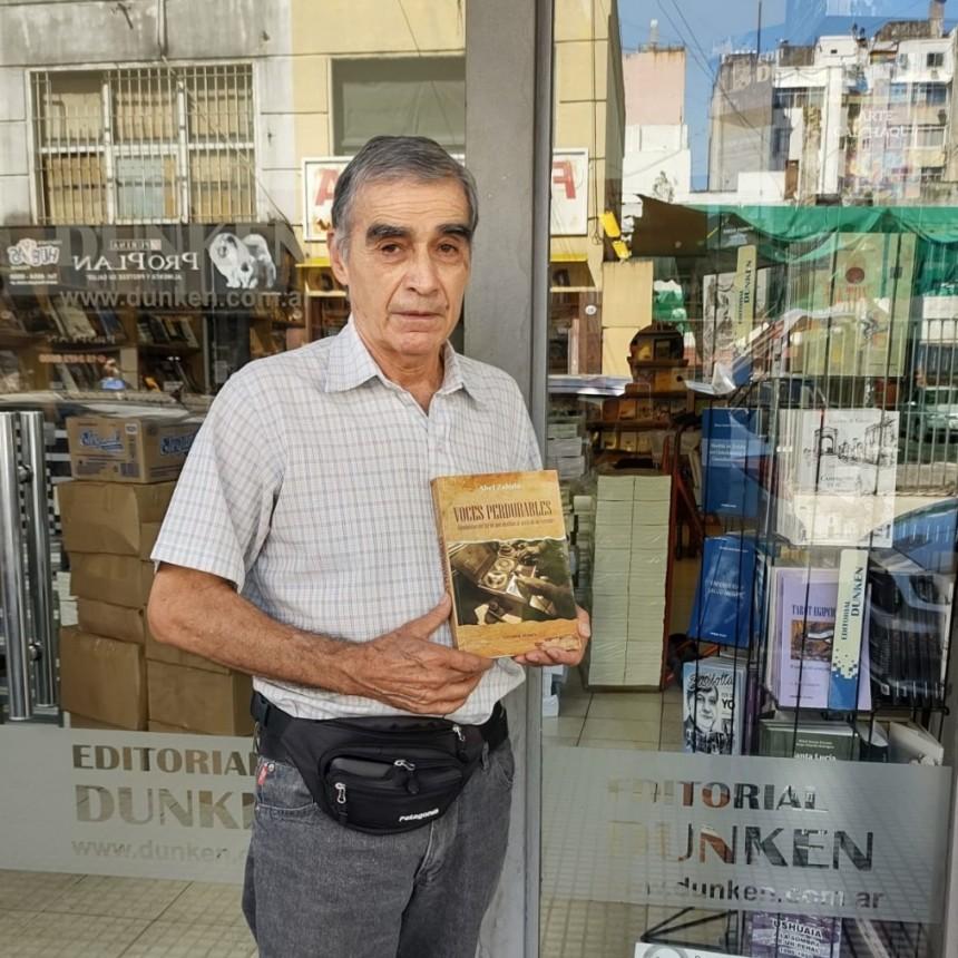Abel Zabala, ícono de Urdampilleta presentó su nuevo libro 'Voces Perdurables: Alquimistas del verbo que destilan la savia del terruño'