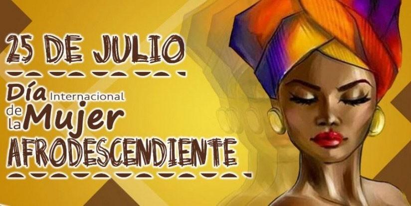 Día Internacional de la Mujer Afrodescendiente