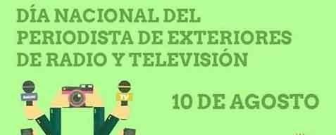 Día Nacional del Periodista de Exteriores de Radio y Televisión