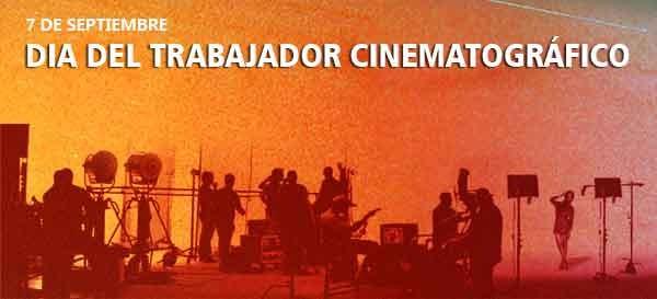 Día del Trabajador Cinematográfico